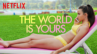 The World Is Yours (2018) on Netflix in Germany