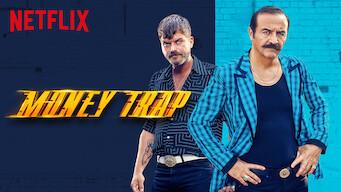 Is Money Trap (2019) on Netflix Finland?   WhatsNewOnNetflix com