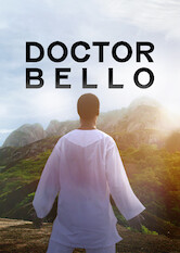 Search netflix Doctor Bello