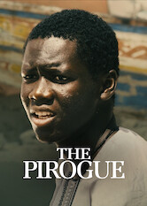 Search netflix The Pirogue