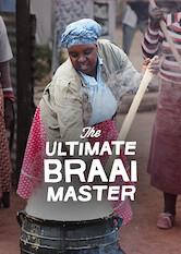 Search netflix The Ultimate Braai Master