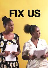 Search netflix Fix Us